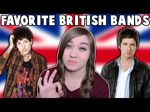 TOP 10 FAVORITE BRITISH BANDS