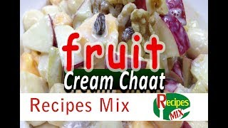 Creamy Fruit Chaat Recipe - Ramadan Special Recipe by Recipes Mix