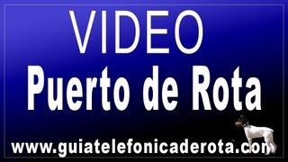 PUERTO DE ROTA - PUERTO PESQUERO Y DEPORTIVO DE ROTA - BAHIA DE CADIZ