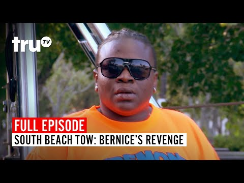 South Beach Tow | Season 5: Bernice's Revenge | Watch The Full Episode | TruTV