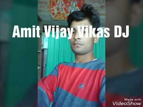 Vikas Amit DJ DJ Dil Mein Mohabbat Hai Aankhon Mein Pyar Tumko Hi Chaha Tha Wo Mere Yaar