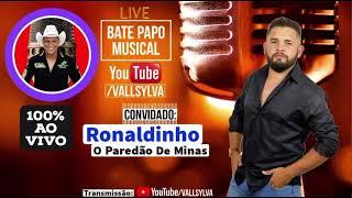 Ronaldinho paredão de minas ( volta bebê, volta neném) bate-papo musical do Vall Sylva.