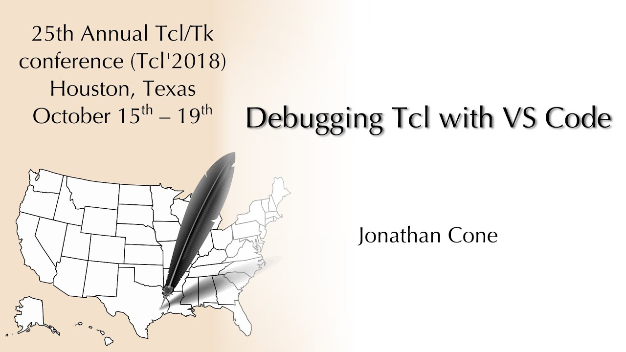 Tcl'2018: Debugging Tcl with VS Code (Jonathan Cone)