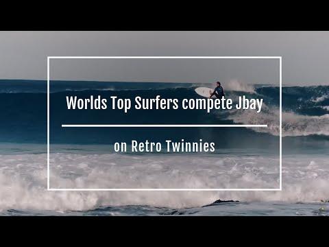 Worlds Top Surfers Compete Jbay On Retro Twinnies