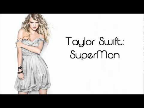 Taylor Swift SuperMan (Speak Now Deluxe Version) (with speak now extra songs ALL downloads)