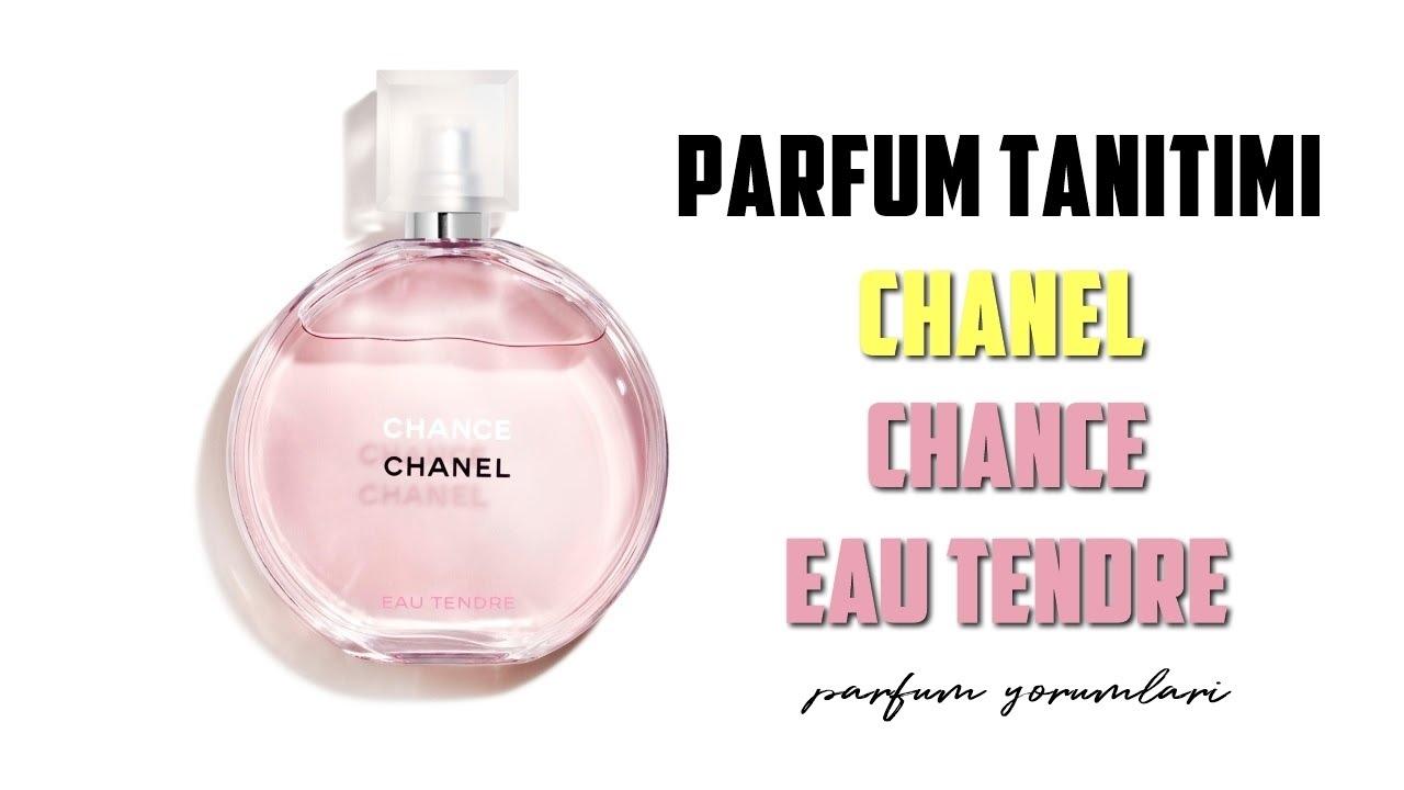 Chanel Chance Eau Tendre Parfüm Tanitim Yorumu Bayan Parfümü Youtube