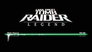 Tomb Raider Legend OST | Main Theme