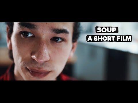 Soup | A Short Film