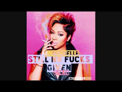 K. Michelle - We All Try (Still No F*cks Given Mixtape) New 2014