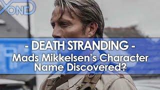 Mads Mikkelsen's Death Stranding Character Name Discovered?