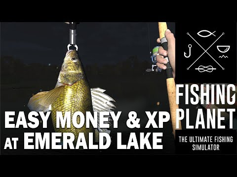 Fishing Planet - Easy Money and XP at Emerald Lake (PC/PS4)