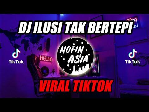 DJ Ilusi Tak Bertepi - Hijau Daun (Remix Full Bass Terbaru 2019)