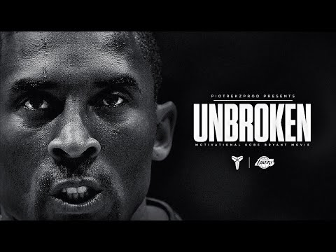 Kobe Bryant - UNBROKEN - Motivation ᴴᴰ