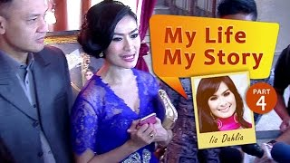 My Life My Story: Iis Dahlia (Part 4) MP3
