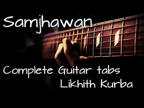 Samjhawan Humpty Sharma ki Dulhania Complete Guitar tabs Lesson/Tutorial by Likhith Kurba