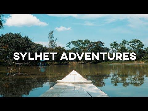 SYLHET ADVENTURES (Bangladesh) // Travel Film // 2017