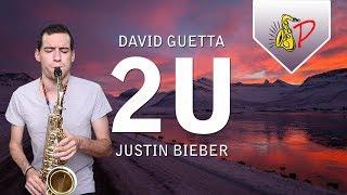 2U - David Guetta ft. Justin Bieber (by SaxPinelin) Sax Cover