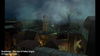 Ravenholm: The Fate of Father Grigori - DJ Zapp Brannigan