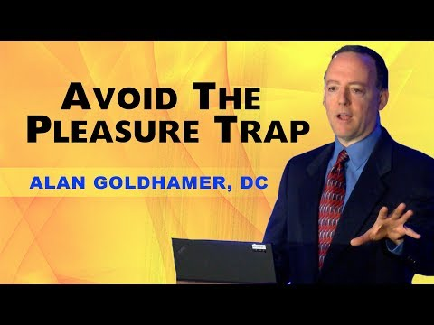 Escaping The Dietary Pleasure Trap - Alan Goldhamer DC - FULL TALK