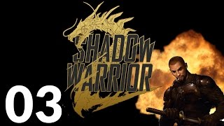 Shadow Warrior 2 PC - The Dickblade - Part 3 Let