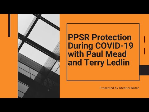 PPSR Protection During COVID-19 with Paul Mead and Terry Ledlin