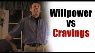 Willpower vs Cravings