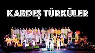 Kara Üzüm Habbesi - Kardeş Türküler (Official Video)