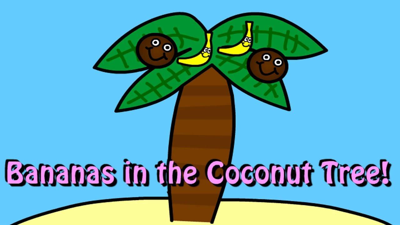 bananas in the coconut tree youtube