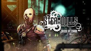SteamDolls - Order Of Chaos (Steampunk inspirado en un metroidvania)