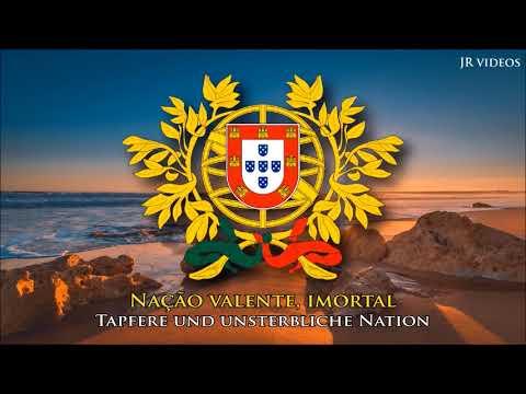 Portugiesische Nationalhymne (PT/DE Text) - Anthem of Portugal (German)