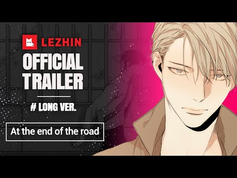 [OFFICIAL Trailer] At the End of the Road - Lezhin Comics (Long ver.)
