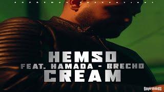 Смотреть клип Hemso Ft. Hamada & Brecho - Cream