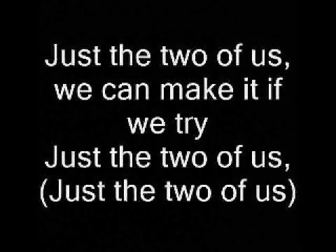 Just The Two of Us (lyrics) - Will Smith