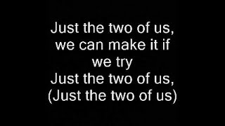 Will Smith: Just The Two of Us (with lyrics)