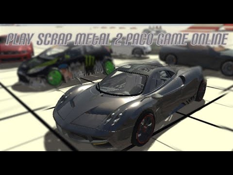 Play Scrap Metal 2 Paco Game Online Free Car Racing Games To Play