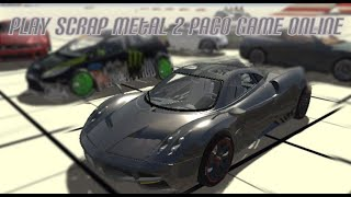 Play Scrap Metal 2  Paco Game Online - Free Car Racing Games To Play Now Online For Free