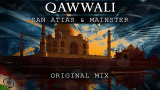 San Atias & Mainster - Qawwali (Original Mix)