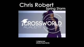 Chris Robert - Spring Storm EP incl. Raoul Russu Remix