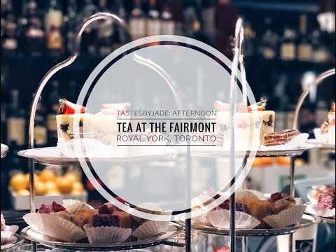 Afternoon Tea at the Fairmont Royal York Hotel