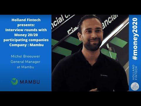 Interview with Mambu. Holland Fintech at Money20/20