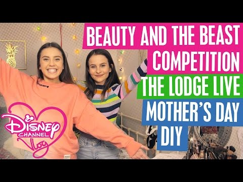 DISNEY CHANNEL VLOG | BEAUTY AND THE BEAST COMPETITION | MOTHER'S DAY DIY | THE LODGE LIVE