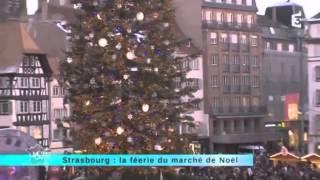 Strasbourg : la féerie du marché de Nöel