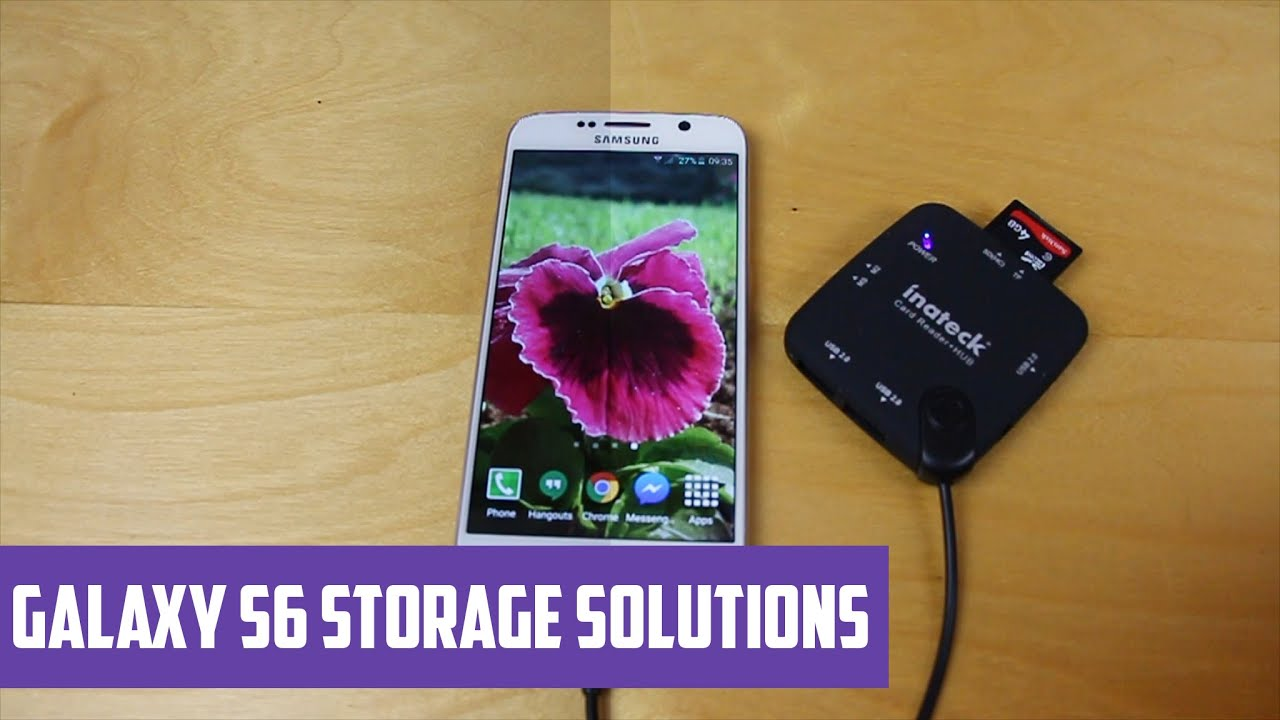 Solve Galaxy S6 storage problems Micro SD Card - Androidizen