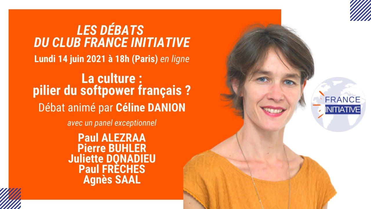 """Les Débats du CFI : """"la culture, pilier du softpower francais ?"""" animé par Céline DANION"""