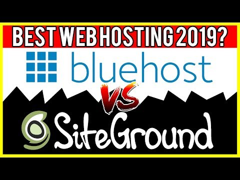 Bluehost vs Siteground | Best Web Hosting 2019