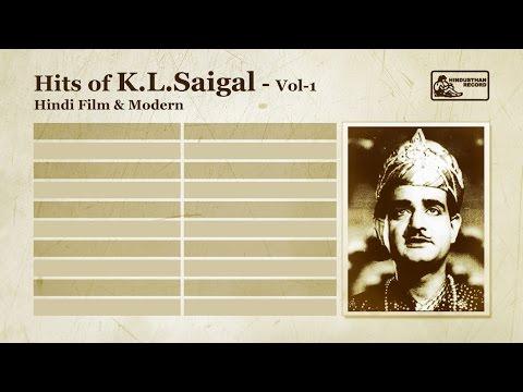 K L Saigal Hits Vol 1 | Jab Dil Hi Toot Gaya | K L Saigal Songs