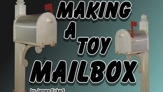 Making A Toy Mailbox On The Scroll Saw