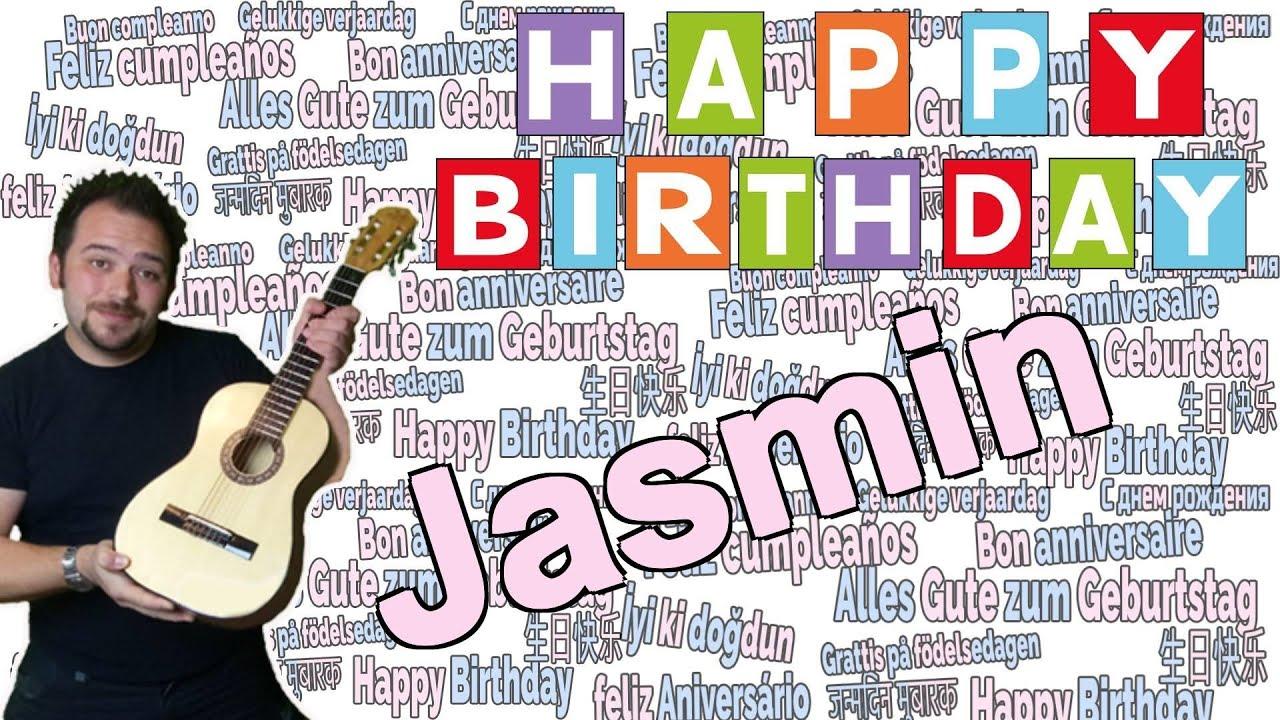 Happy Birthday Jasmin Herzliche Geburtstagsgrusse Glucklicher