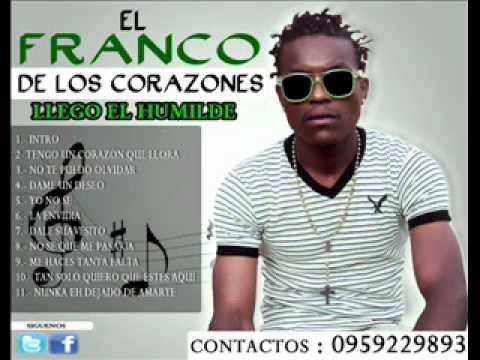Tan Solo Quiero Que Estes Aqui - El Franco De Los Corazones