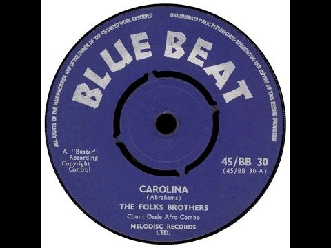 The Folks Bros & Count Ossie  - Oh  Carolina . ( Original Version )